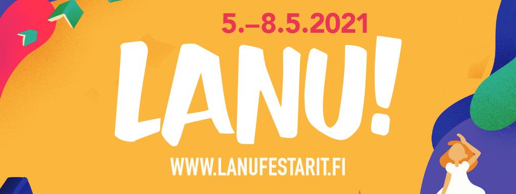 Lukujonon tärpit LANU-festareille 5.-8.5.2021
